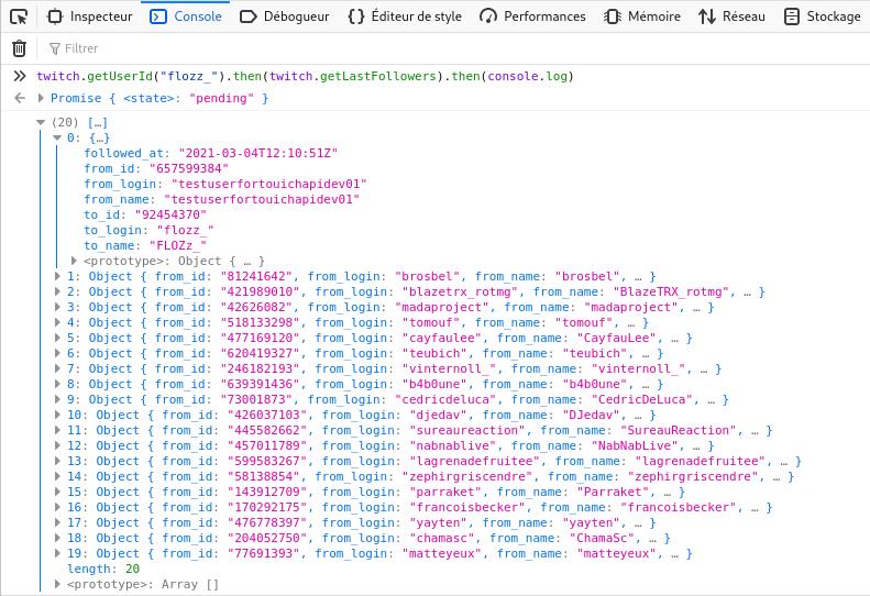 Capturé d'écran de l'exécution de twitch.getLastFollowers() dans la console du navigateur